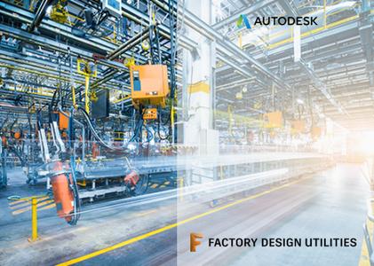 Autodesk Factory Design Utilities 2022 with Tutorials